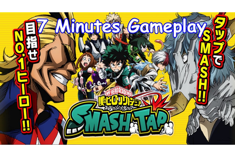 My Hero Academia: SMASH TAP (JP Mobile Game) 7 Minutes ...