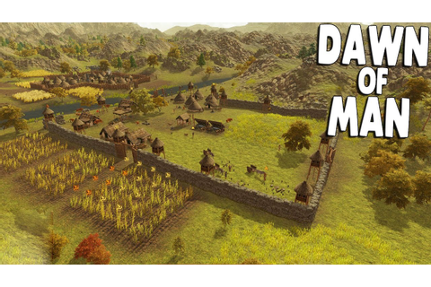 DAWN OF MAN Ep. 08 - BIG FORT WALLS NEAR COMPLETION ...