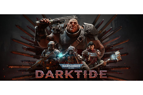Warhammer 40,000: Darktide on Steam