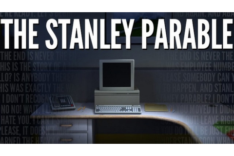The Stanley Parable - A Game of Choices - Part 1 (Steam ...