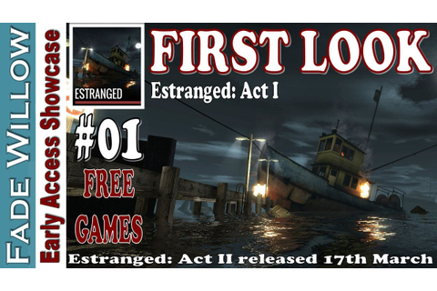 FIRST LOOK - Estranged Act I - FREE Game on Steam - Act II ...