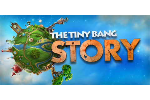 The Tiny Bang Story on Steam