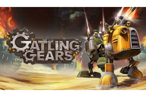 Gatling Gears Game Free Download - IGG Games