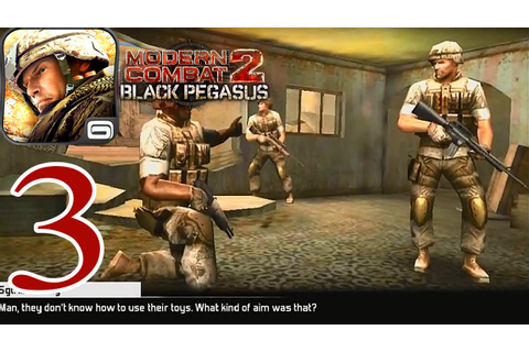 Modern Combat 2: Black Pegasus Walkthrough - iPhone ...