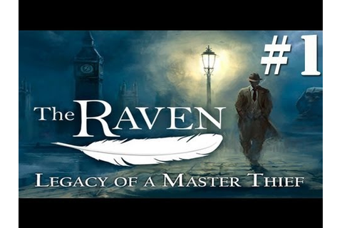 The Raven: Legacy of a Master Thief Walkthrough Part 1 ...