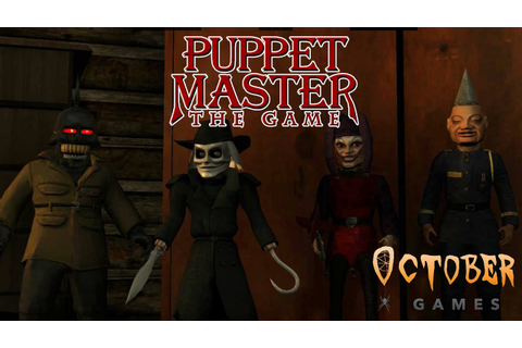 Puppet Master: The Game - Trailer 1 (unofficial) - YouTube