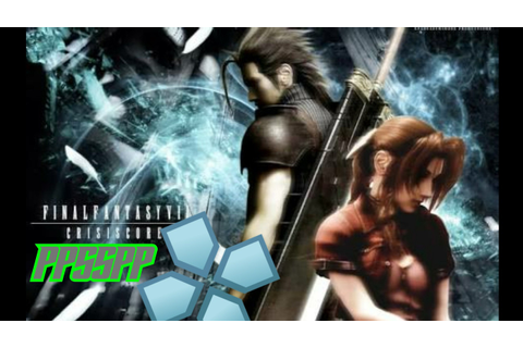 Final Fantasy VII Crisis Core - PPSSPP Android + Download ...