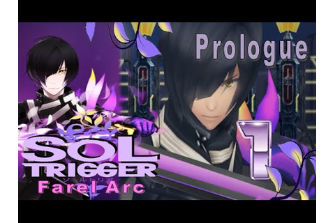 Sol Trigger Playthrough - Farel Arc - Part 1: Prologue ...