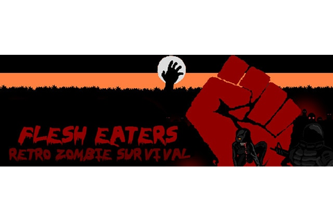 Flesh Eaters Trainer | Cheat Happens PC Game Trainers