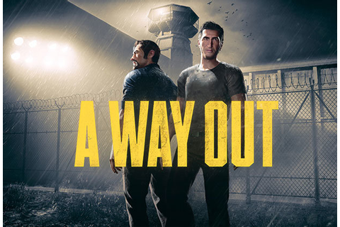 A Way Out: Release date, trailer and gameplay of PS4, Xbox ...