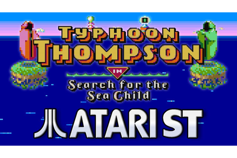 Typhoon Thompson in Search for the Sea Child - Atari ST ...