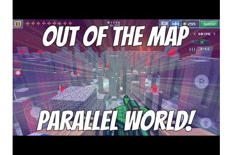 Pixel Gun 3D - Out Of The Map: Parallel World! - YouTube