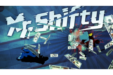 Mr. Shifty - DEATH BY CASH!!! (Mr Shifty Game / Mr Shifty ...