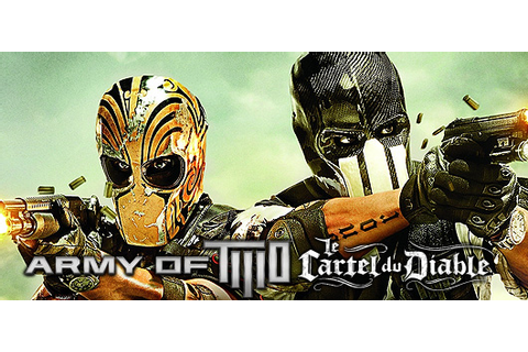Test du jeu Army of Two : Le Cartel du Diable sur PS3 ...