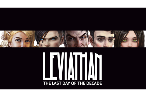 Leviathan: The Last Day of the Decade - FAILMID