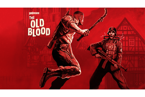 Wolfenstein®: The Old Blood ™ Game | PS4 - PlayStation