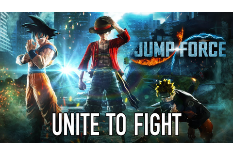 JUMP Force - PS4/XB1/PC - Unite To Fight ( E3 announcement ...