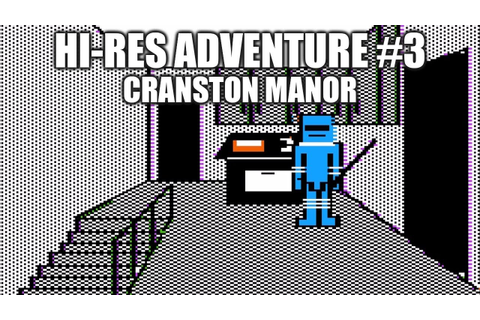 Sierra Hi-Res Adventure #3: Cranston Manor playthrough ...