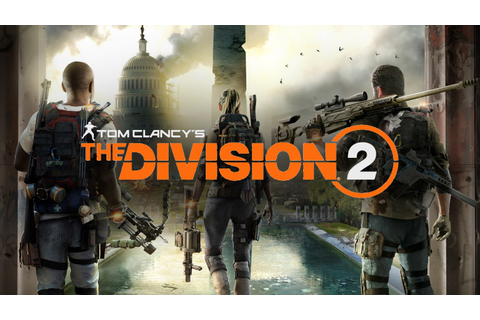 Tom Clancy's The Division 2: New Setting in Washington D.C ...