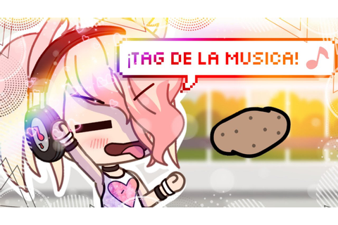 тag de la мυѕιca! 🎵• Ft. BriSa's Game|| GL - YouTube