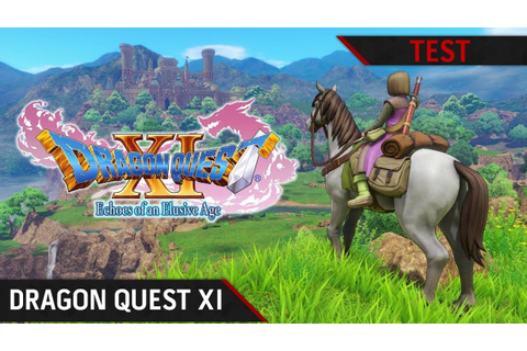TEST DRAGON QUEST XI : Les combattants de la Destinée ...