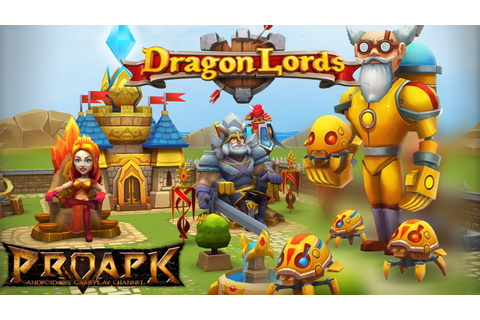 Dragon Lords 3D Android Gameplay - YouTube