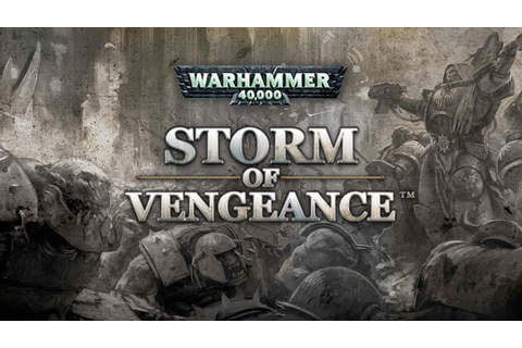 Warhammer 40,000: Storm of Vengeance ~ Install Guide Games