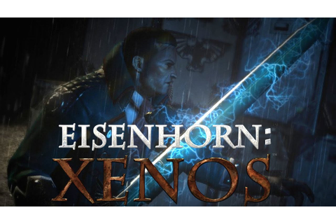 EISENHORN XENOS iOS / Steam Gameplay Video - YouTube