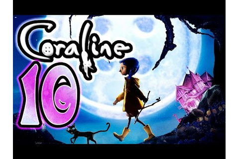 Coraline Walkthrough Part 10 ~ Movie Game (Wii) [10 of 10 ...