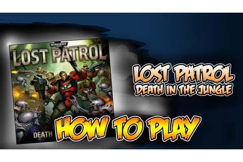 Making 40k Lost Patrol More Fun! In Game Walkthough - YouTube