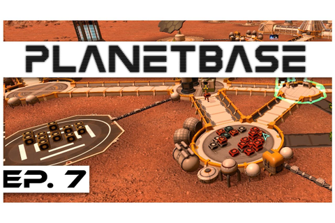 Planetbase - Ep. 7 - Trading for Starch! - Let's Play ...