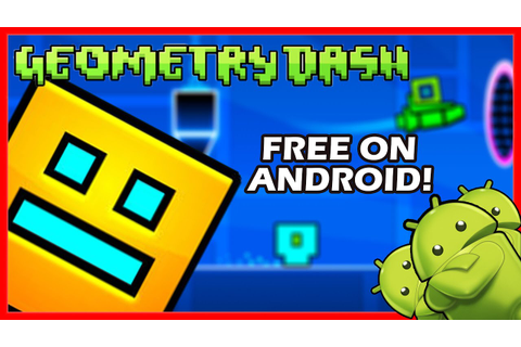 DOWNLOAD GEOMETRY DASH FULL VERSION FOR FREE!! - [ANDROID ...