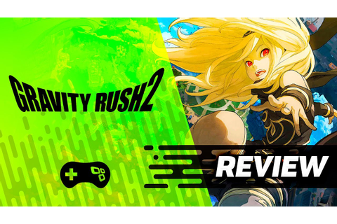 Gravity Rush 2 [Review] - TecMundo Games - YouTube