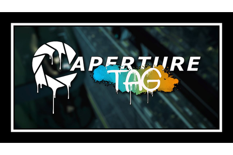 Portal 2 - Aperture Tag Trailer - YouTube