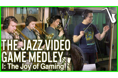 The Jazz Video Game Medley || Movement 1: The Joy of ...