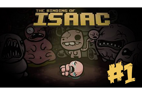 The Binding Of Isaac - THIS GAME IS AWESOME - Part 1 - YouTube