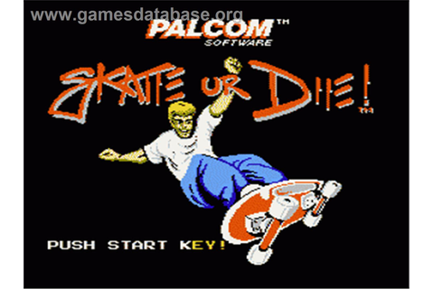 Skate or Die - Nintendo NES - Games Database