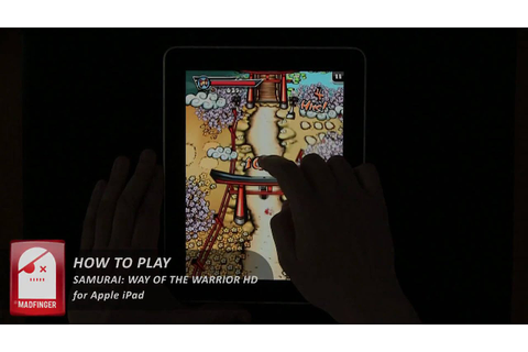 [iPad Game] Samurai: Way of the Warrior HD - How to play ...