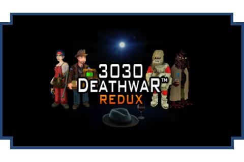 3030 Deathwar Redux - (Open World Space Adventure Game ...