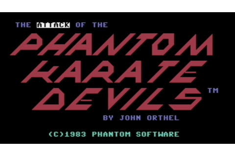 Long Play: The Attack of the Phantom Karate Devils - YouTube