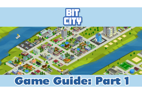 Bit City Game Guide & Tips and Tricks | Part 1 - YouTube