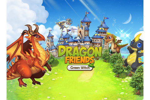 Dragon Friends : Green Witch – Games for Android 2018 ...
