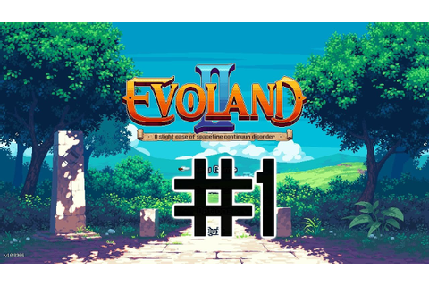 Let's Play Evoland 2: A Slight Case of Spacetime Continuum ...