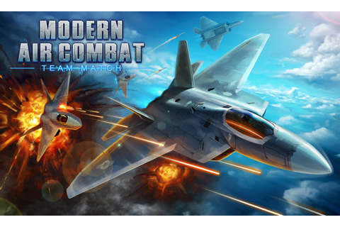 Modern Air Combat: Team Match - Android Apps on Google Play