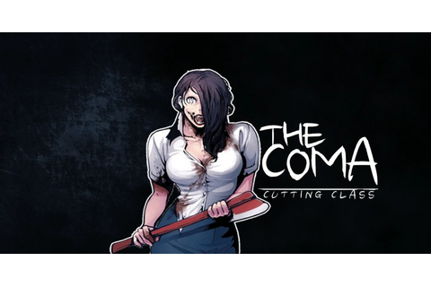 The Coma: Cutting Class - PC Review | Chalgyr's Game Room