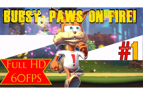 Bubsy Paws on Fire! 2019 Full Game Walkthrough No ...