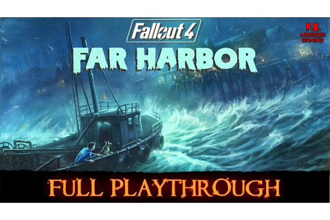 Fallout 4 : Far Harbor (PS4Pro) Full Game Longplay ...