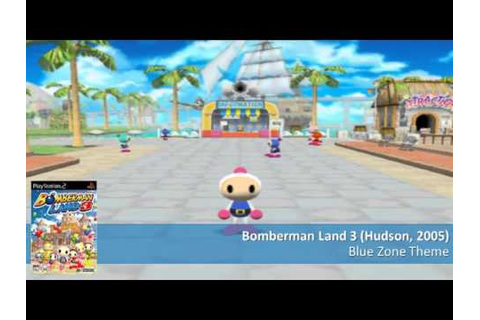 Blue Zone Theme - Bomberman Land 3 music [15.30 min] - YouTube