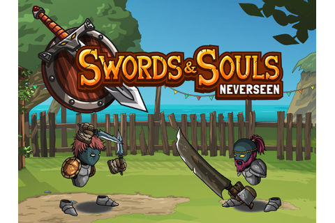 Swords and Souls: Neverseen Windows game - Indie DB
