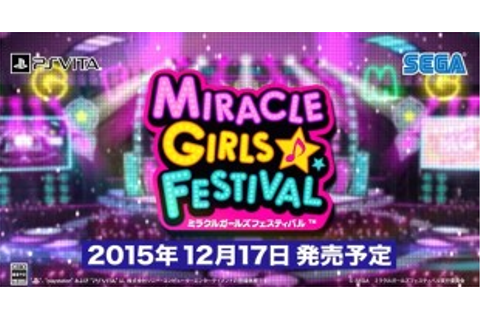 Miracle Girls Festival | SEGA Nerds
